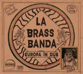 LaBrassBanda: Europa In Dub, CD