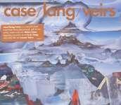 Neko Case, K. D. Lang & Laura Veirs: Case/Lang/Veirs, CD