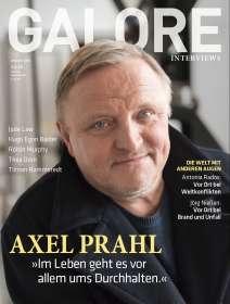 Zeitschriften: GALORE - Das Interview-Magazin. Kultur. Gesellschaft. Menschen. Ausgabe 17, Zeitschrift