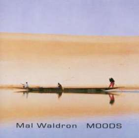 Mal Waldron (1926-2002): Moods, CD