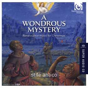 Stile Antico - A Wondrous Mystery (Renaissance Choral Music for Christmas), SACD