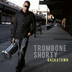 Trombone Shorty: Backatown, CD