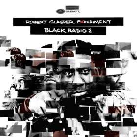Robert Glasper  (geb. 1979): Black Radio 2, CD