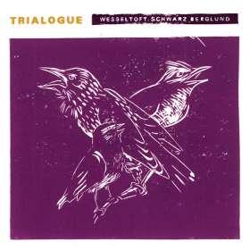 Bugge Wesseltoft, Henrik Schwarz & Dan Berglund: Trialogue, CD