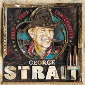 George Strait: Cold Beer Conversation, CD