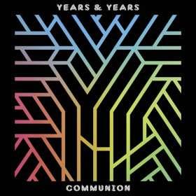 Years & Years: Communion, CD
