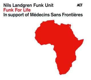 Nils Landgren: Funk For Life, CD