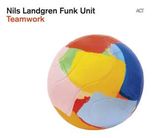 Nils Landgren  (geb. 1956): Teamwork, CD