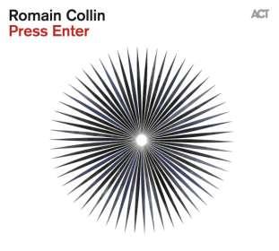 Romain Collin: Press Enter, CD