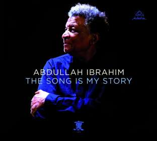 Abdullah Ibrahim (Dollar Brand) (geb. 1934): The Song Is My Story (180g), LP