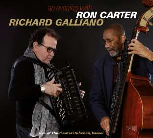 Ron Carter & Richard Galliano: An Evening With - Live At The Theaterstübchen, Kassel, CD