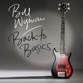 Bill Wyman: Back To Basics, CD