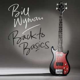 Bill Wyman: Back To Basics, CD