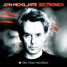 Jean Michel Jarre: Electronica 1: The Time Machine, CD