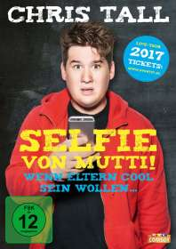 Chris Tall: Selfie von Mutti, DVD