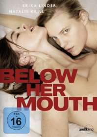 Below Her Mouth, DVD