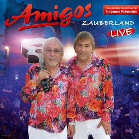 Die Amigos: Zauberland (Live 2017), CD