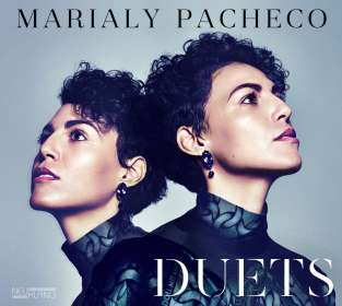 Marialy Pacheco (geb. 1983): Duets, CD