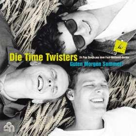 Die Time Twisters: Guten Morgen Sommer (The Best Of Die Time Twisters), CD