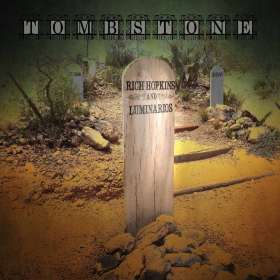 Rich Hopkins & Luminarios: Tombstone, CD