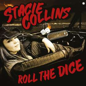 Stacie Collins: Roll The Dice, CD