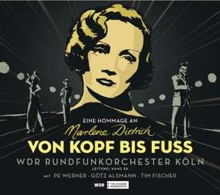 Tim Fischer Götz Alsmann & Pe Werner: Von Kopf bis Fuß: Eine Hommage an Marlene Dietrich, CD