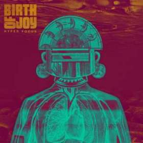 Birth Of Joy: Hyper Focus (180g) (Limited-Edition) (Colored Vinyl), 2 LPs