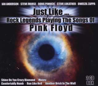 Just Like... Rock Legends Playing The Songs Of Pink Floyd, 2 CDs