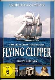 Flying Clipper - Traumreise unter weißen Segeln, 2 DVDs