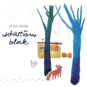 Sebastian Block: Wo alles begann, CD