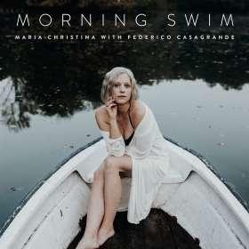 Christina, Maria with Casagrande, Federico: Morning Swim, CD