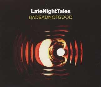 BadBadNotGood: Late Night Tales, CD