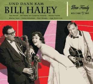 Und dann kam Bill Haley, CD