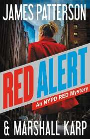 James Patterson: Red Alert: An NYPD Red Mystery, Buch