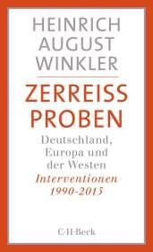 Heinrich August Winkler: Zerreißproben, Buch