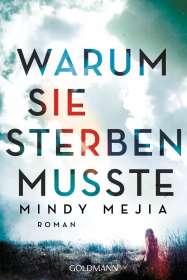 Mindy Mejia: Warum sie sterben musste, Buch