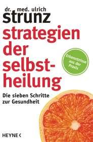 Ulrich Strunz: Strategien der Selbstheilung, Buch
