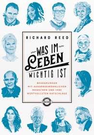 Richard Reed: Was im Leben wichtig ist, Buch