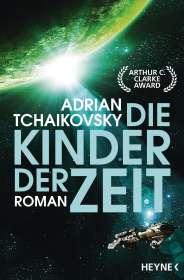 Adrian Tchaikovsky: Die Kinder der Zeit, Buch