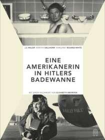 Die Amerikanerin in Hitlers Badewanne, Buch