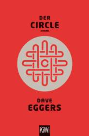 Dave Eggers: Der Circle, Buch