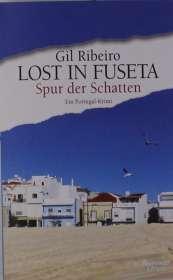 Gil Ribeiro: Lost in Fuseta - Spur der Schatten, Buch