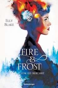 Elly Blake: Fire & Frost, Band 1: Vom Eis berührt, Buch