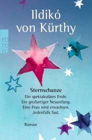 Ildikó von Kürthy: Sternschanze, Buch