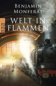 Benjamin Monferat: Welt in Flammen, Buch