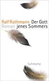 Ralf Rothmann: Der Gott jenes Sommers, Buch
