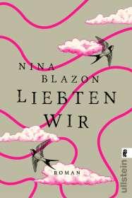 Nina Blazon: Liebten wir, Buch