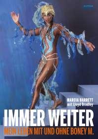 Marcia Barrett: Immer weiter, Buch