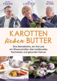 Gunter Frank: Karotten lieben Butter, Buch