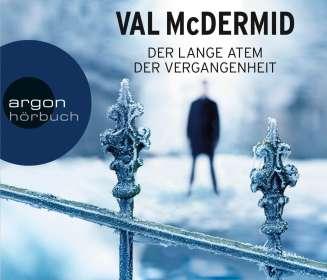 Val McDermid: Der lange Atem der Vergangenheit, 6 CDs